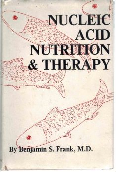 rejuvenate superfoods nucleic acid nutrition therapy benjamin s frank